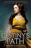 Destiny's Path: 3: Merion of the Stones Allan Frewin Jones