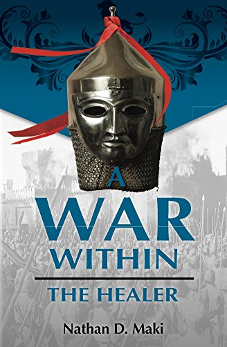 Book: A War Within - The Healer by Nathan D. Maki
