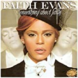 Something About Faith Faith Evans