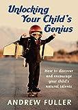 Unlocking Your Child's Genius