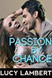 Passion By Chance (Contemporary Erotic Romance)