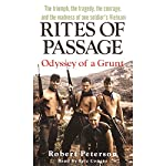 Rites of Passage: Odyssey of a Grunt | Robert Peterson