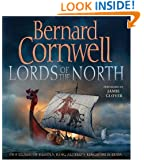 The Lords of the North (The Saxon Chronicles, Book 3)