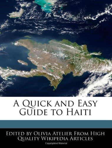 A Quick and Easy Guide to Haiti
