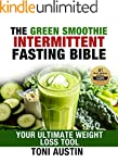 The Green Smoothie Intermittent Fasti...