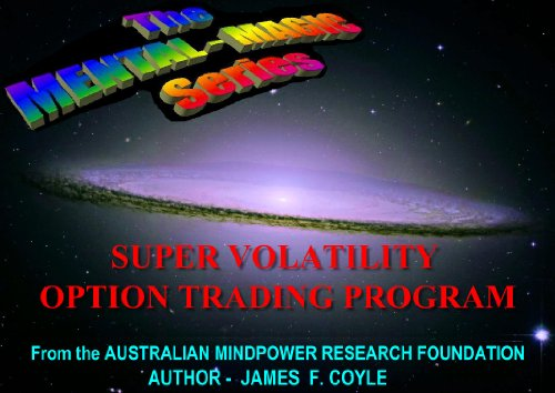 SUPER VOLATILITY OPTION TRADING;The Ultimate
