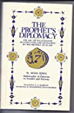img - for Prophet's Diplomacy: The Art of Negotiation as Conceived and Developed by the Prophet of Islam book / textbook / text book