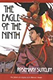 THE EAGLE OF THE NINTH (0374419302) by Rosemary Sutcliff