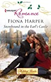 Snowbound in the Earl&#39;s Castle (Harlequin Romance)