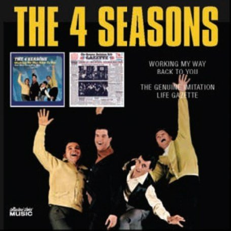 The Four Seasons - Working My Way Back to You/The Genuine Imitation Life Gazette - Zortam Music