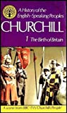 A History of the English-Speaking Peoples, Vol. 1: The Birth of Britain (0304295000) by Winston S. Churchill