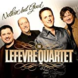 echange, troc Mike Lefevre Quartet - Nothin' But Good