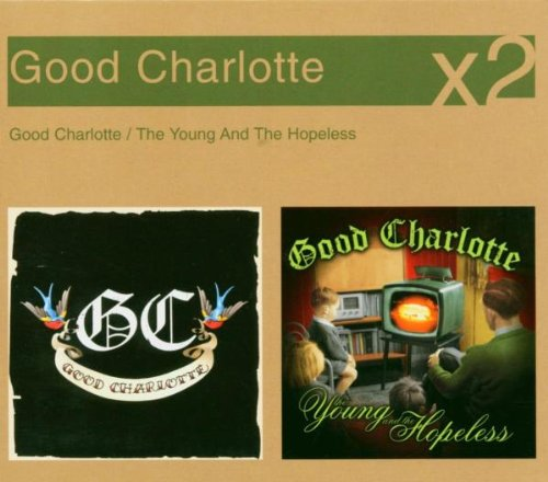 Good Charlotte Young & Hopel by Good Charlotte