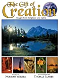 The Gift of Creation Images from Scripture and Earth