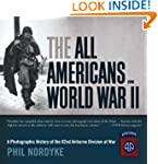 The All Americans in World War II: A...