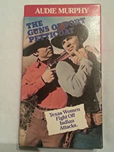 Amazon Com The Guns Of Fort Petticoat Vhs Audie Murphy