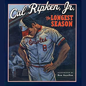 The Longest Season | [Cal Ripken]