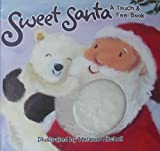 img - for Sweet Santa: A Touch & Feel Book book / textbook / text book