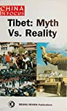img - for Tibet Myth Vs. Reality book / textbook / text book