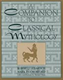 img - for The Companion to Classical Mythology book / textbook / text book