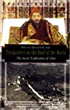 Trespassers on the Roof of the World: The Secret Exploration of Tibet (1568360509) by Hopkirk, Peter