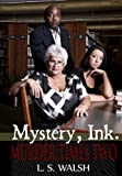 img - for Mystery, Ink: Murder Times Two book / textbook / text book