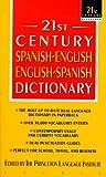 21st Century Spanish-English English-Spanish Dictionary (21st Century Reference)
