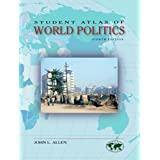 Student Atlas of World Politics ~ John Logan Allen