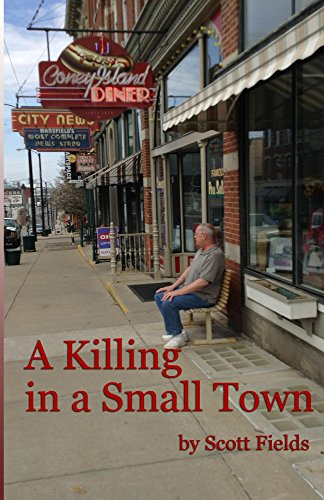Book: A Killing in a Small Town by Scott Fields