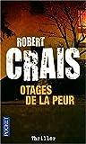 echange, troc Robert Crais - Otages de la peur