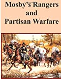 img - for Mosby's Rangers and Partisan Warfare (Civil War) book / textbook / text book