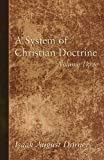 img - for A System of Christian Doctrine, Volume 3 book / textbook / text book