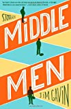 9781451649314: Middle Men: Stories
