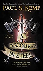 A Discourse in Steel (A Tale of Egil and Nix Book 2) (English Edition)