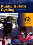 The Complete Guide To Public Safety C...