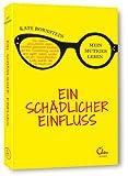 Ein schädlicher Einfluss (3944296087) by Kate Bornstein