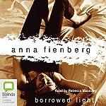 Borrowed Light | Anna Fienberg