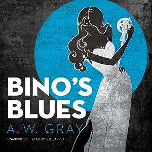 Bino's Blues Audiobook