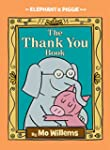 The Thank You Book (An Elephant and P...