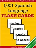1,001+ Spanish Language Flash Cards: The Fastest Way to Get Started in Spanish [Revised Edition] (Learn to Speak...Series)