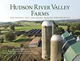 img - for Hudson River Valley Farms: The People And The Pride Behind The Produce book / textbook / text book