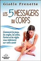 Les 5 messagers du corps