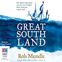 Great South Land Audiobook by Rob Mundle Narrated by Paul English