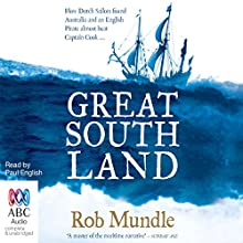 Great South Land (       UNABRIDGED) by Rob Mundle Narrated by Paul English