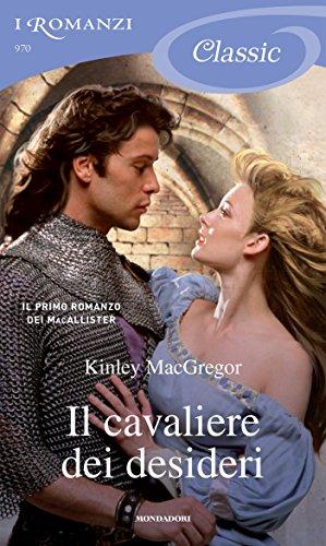 il-cavaliere-dei-desideri-i-romanzi-classic