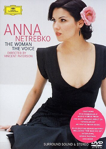 Anna Netrebko: The Woman, The Voice [DVD] [2004] [NTSC]