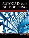 img - for AutoCAD 2013 3D Modeling (License, Disclaimer of Liability, and Limited Warranty) by Hamad, Munir (2012) Paperback book / textbook / text book