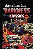img - for Adventures Into Darkness Classics: Volume Two (Volume 2) book / textbook / text book