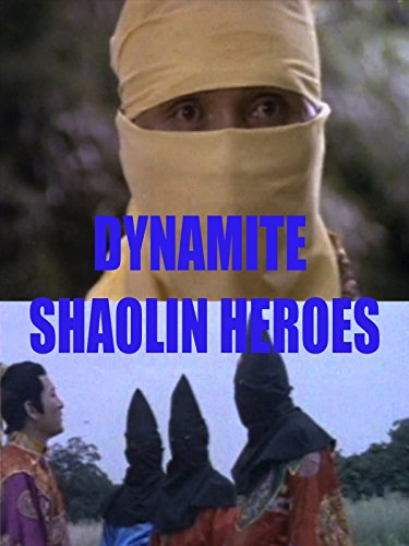 Dynamite Shaolin Heroes on Amazon Prime Instant Video UK
