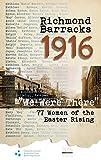 img - for Richmond Barracks 1916: